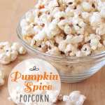 Pumpkin Spice Popcorn | www.EssentiallyEclectic.com | This pumpkin spice popcorn is the perfect fall treat!