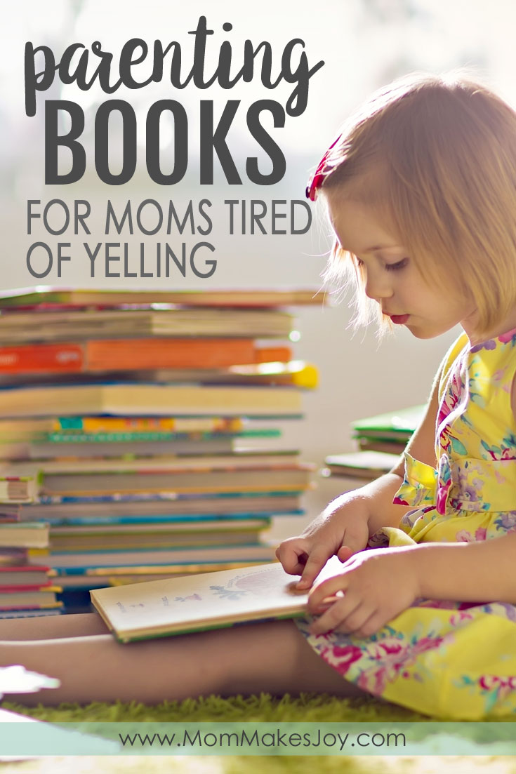 Best parenting books to read for moms tired of yelling