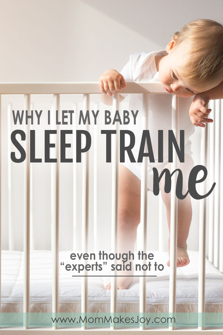 Why I Let My Baby Sleep Train Me