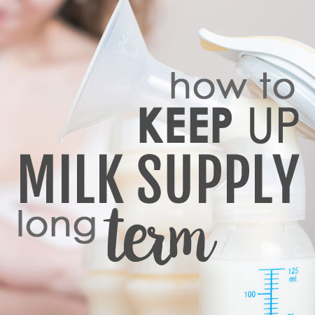 How to keep up milk supply long term
