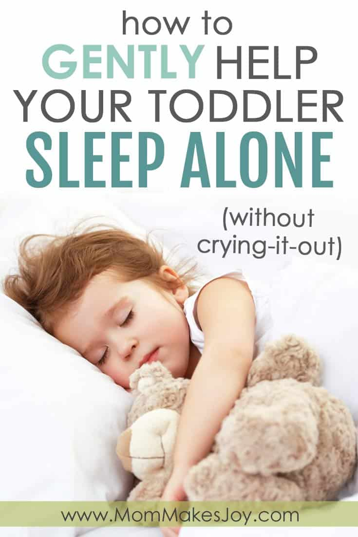 How to Gently Help Your Toddler Sleep Alone