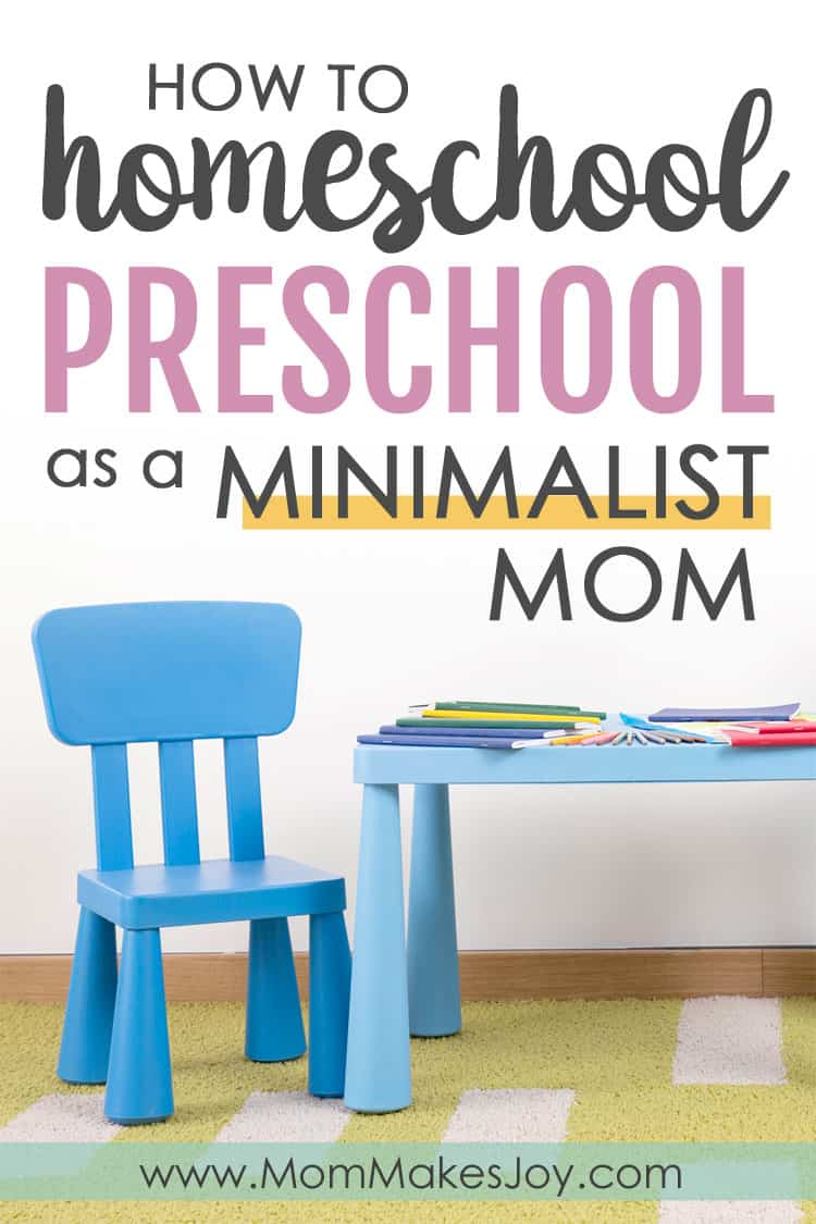 Homeschooling your preschooler can leave you feeling overwhelmed by elaborate crafts and lessons. Here's how I do homeschool preschool as a minimalist mom.